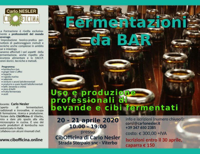 """20 e 21 aprile – """"Fermentazioni da Bar"""" – Cibofficina di Carlo nesler – Viterbo"""