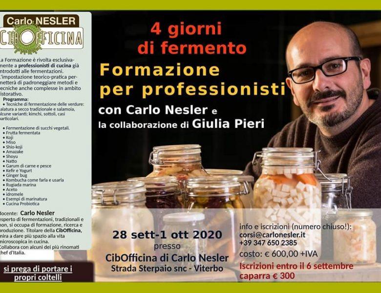 dal 28 settembre al 1 ottobre –  Corso per professionisti – Cibofficina di Carlo Nesler – Viterbo