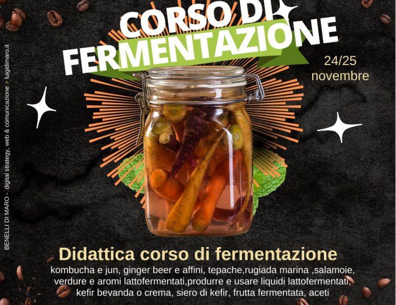 24 e 25 novembre corso di fermentazione per BarTender
